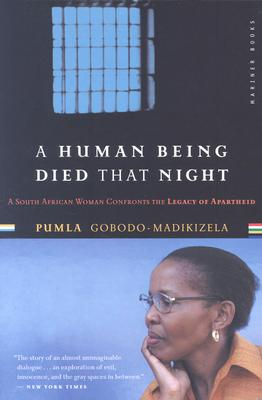 A Human Being Died That Night By Gobodo-Madikizela, Pumla
